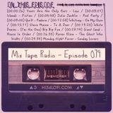 MIX TAPE RADIO | EPISODE 079