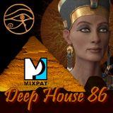Deep House 86