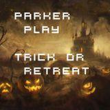 Trick or Retreat- Halloween Dubstep Set 2015