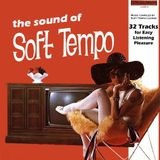 THE SOUND OF SOFT TEMPO 16-08-2014 COMPILED BY LKT
