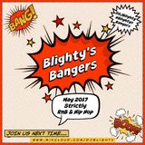@DJBlighty - #BlightysBangers May 2017 (Strictly Hip Hop & RnB, Old School & Current)