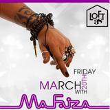MA FAIZA LIVE @ LOFT 38 MARCH 20TH