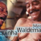 Mestre Canjiquinha & Mestre Waldemar / Musica de Capoeira