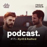 Club Mood Vibes Podcast #175: Kyrill & Redford