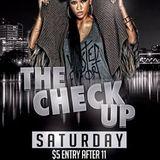 THE CHECK UP SATURDAY 14TH DEC 2013 @ REHAB NIGHTCLUB
