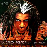 La Danza Poetica 020 Dub Poetry Word Sound 'Ave Power