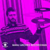 Special Guest Mix by Manu Archeo for Music For Dreams Radio - August 2018