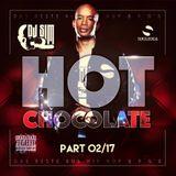 Hot Chocolate Part 02/17 BY DJ SIM