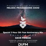 Melodic Progressions Show @ DI.FM Episode 246 - Special Anniversary Dave Pineda Mix