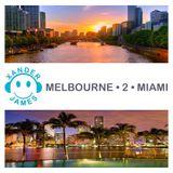 Melbourne 2 Miami - Compiled & Mixed By Xander James | #14 Beatport Top100 DJ Mixes Feb 2016