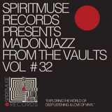 Spiritmuse Records presents 'From the vaults Vol.32'