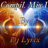 DJ Lyrix - COMPIL MIX I