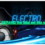 the fatal set mix electro by dj st gerand