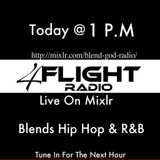 2nd Half to The 4 Flight Show On Blend God Radio