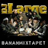 Petter & DJ Large – Bananmixtapet (2006)
