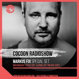 Markus Fix - Live @ Cocoon Radio Show, Ibiza Global Radio (Ibiza, ES) - 05.06.2017