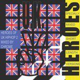 UK Heroes mix Vol 2