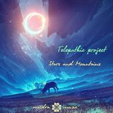 Mudra podcast / Telepathic Project - Stars And Mountains [MM67]