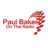 Paul Baker On The Radio (Thursday 3rd August 2017)
