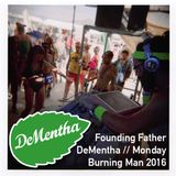 Founding Father // DeMentha - Monday // Burning Man 2016