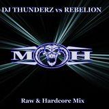 Dj Thunderz vs Rebelion (Raw & Hardcore Mix)