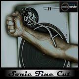 Sonic Fine Cut #207 +Oeste Radio ep.24