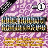 Grandmaster Good Groovin' 01