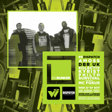 DBR UK & MC Fokus (Dispatch Recordings) @ DJ Mag Bunker #8