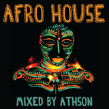 Afro House mixed by Athson