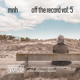 MNH - Off The Record #5