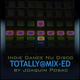 Indie Dance / Nu Disco@Totally Mix-ed