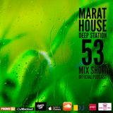 Marat House - Deep Station 53 2017