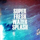 Super Fresh Water Splash