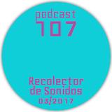RECOLECTOR DE SONIDOS 107 - 03/2017