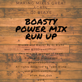 Boasty Official Power Mix By Team BlaXe + 50 DreadOfficial