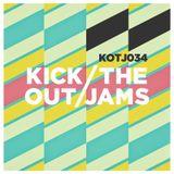 Kick Out The Jams 34