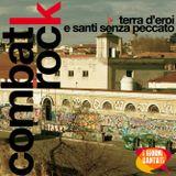 COMBAT ROCK EP.01 - Terra d'Eroi e Santi Senza Peccato