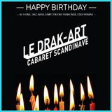 Le Drak-Art fête ses 2 ans ! / Mixed by Jayh Mo'Fire