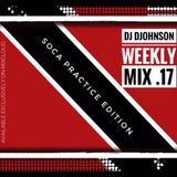 D Johnson Weekly Mix .17 (SOCA PRACTICE)