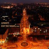 Junkett - Exit The Night LazyMix