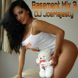 Basement Mix #3/ Dj JoeMajesty