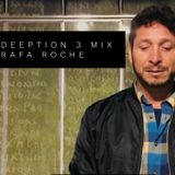 Deeption 3 Mix Nov18 Rafa Roche