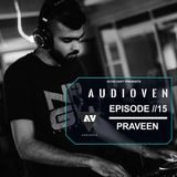Echo daft presents audioven EP //15 Guest mix by Praveen