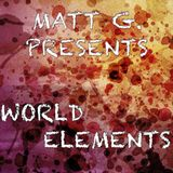 "Matt G. AKA Matías Giunta - Part 1: ""World Elements"""