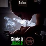 Smoke Di Jungle