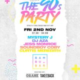90s Party Mix @ Bambu Birmingham Fri 2nd Nov