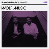 Wolf Music x Bonafide Beats #85