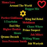 Mama Love - Around The World Reggae Mix - Old & New