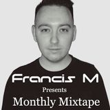 Francis M Presents: Monthly Mixtape January 2016