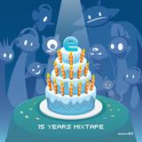 15 Years Mixtape